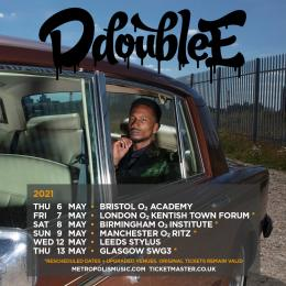 D Double E at The Forum on Friday 7th May 2021