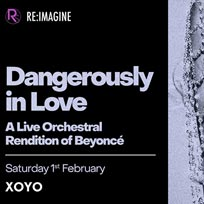 Dangerously In Love at XOYO on Saturday 1st February 2020