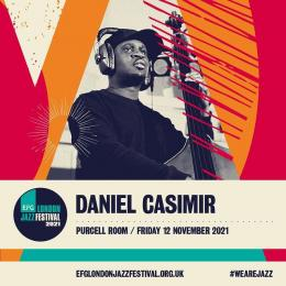 Daniel Casimir at Southbank Centre on Friday 12th November 2021