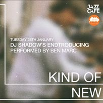 Kind of New at Jazz Cafe on Tuesday 28th January 2020