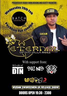 Eternal (Wu Killa Beez) at Batch Cocktail Bar on Wednesday 26th February 2020