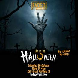 Faded: Haunted Halloween at 229 The Venue on Saturday 30th October 2021