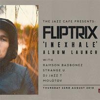 Fliptrix at Jazz Cafe on Thursday 23rd August 2018