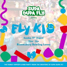 Fly Kid at Bloomsbury Bowl on Sunday 15th August 2021
