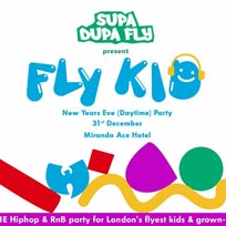 Fly-Kid x NYE Daytime at Ace Hotel on Tuesday 31st December 2019