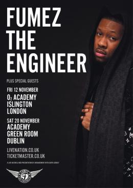 Fumez the Engineer at Islington Academy on Friday 12th November 2021