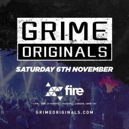 Grime Originals at Fire & Lightbox Complex on Saturday 6th November 2021