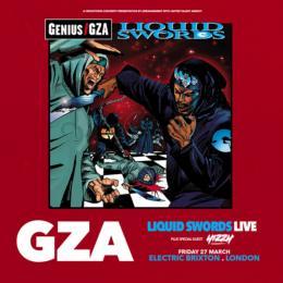 GZA: 25th Anniversary of Liquid Swords at Electric Brixton on Saturday 26th February 2022
