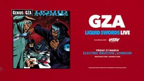 GZA Liquid Swords Live at Electric Brixton on Friday 27th March 2020