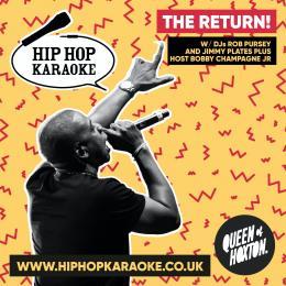Hip Hop Karaoke at Queen of Hoxton on Thursday 30th September 2021