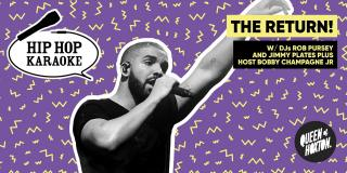 Hip Hop Karaoke at Queen of Hoxton on Thursday 5th August 2021