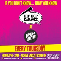 Hip Hop Karaoke at Queen of Hoxton on Thursday 23rd January 2020