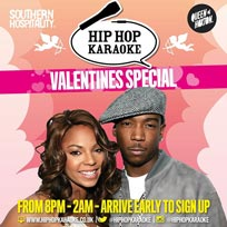 Hip Hop Karaoke Valentines Special at Queen of Hoxton on Thursday 13th February 2020
