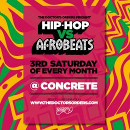 Hip-Hop vs Afrobeats at Concrete on Saturday 18th April 2020