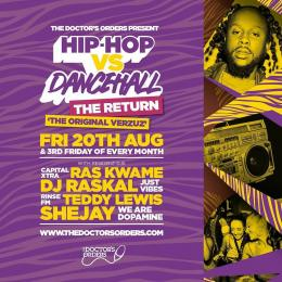 Hip-Hop vs Dancehall – The Return at Junction House on Friday 20th August 2021