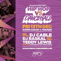 Hip-Hop vs Dancehall at Trapeze on Friday 13th December 2019