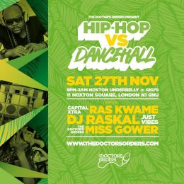 Hip-Hop vs Dancehall at Gigi's Hoxton on Saturday 27th November 2021