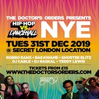 Hip-Hop vs Dancehall NYE at Secret Location on Tuesday 31st December 2019