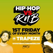 Hip-Hop vs RnB at Trapeze on Friday 7th February 2020