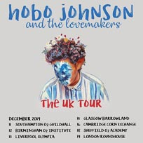 Hobo Johnson & the Lovemakers at The Roundhouse on Thursday 19th December 2019