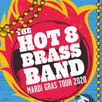 The Hot 8 Brass Band at Brixton Academy on Saturday 7th March 2020