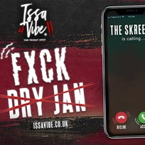 F DRY JAN - THE SKREETZ IS CALLING at Oval Space on Saturday 1st February 2020