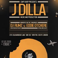 J Dilla Music and Production at Chip Shop BXTN on Sunday 2nd February 2020
