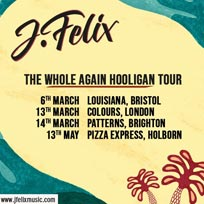 J-Felix at Colours Hoxton on Friday 13th March 2020