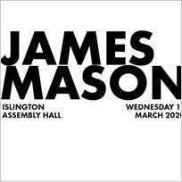 James Mason at Islington Assembly Hall on Wednesday 11th March 2020