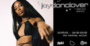 Jaydonclover at The Hackney Social on Wednesday 15th September 2021