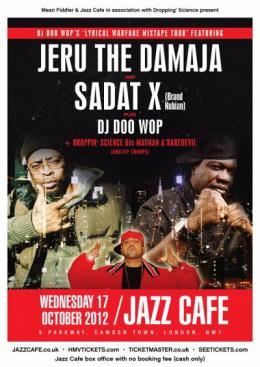 Jeru the Damaja & Sadat X at Jazz Cafe on Wednesday 17th October 2012