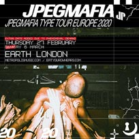 JPEGMAFIA at EartH on Thursday 27th February 2020