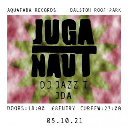 Juga-Naut at Dalston Roof Park on Tuesday 5th October 2021