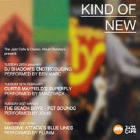 Kind of New at Jazz Cafe on Tuesday 18th February 2020