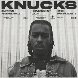 Knucks at Islington Assembly Hall on Saturday 13th November 2021
