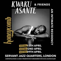 Kwaku Asante at Servant Jazz Quarters on Wednesday 15th April 2020