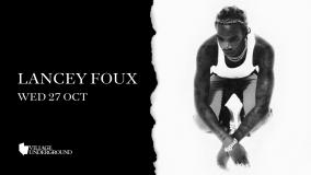 Lancey Foux at Village Underground on Wednesday 27th October 2021