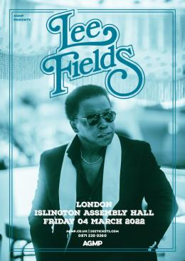 Lee Fields at Islington Assembly Hall on Friday 4th March 2022