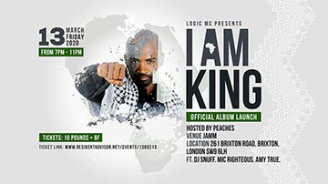 Logic I Am King Album Launch at Brixton Jamm on Friday 13th March 2020