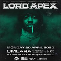 Lord Apex at Omeara on Monday 20th April 2020