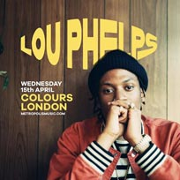 Lou Phelps at Colours Hoxton on Wednesday 15th April 2020