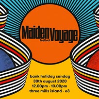 Maiden Voyage Festival 2020 at Three Mills Island on Sunday 30th August 2020