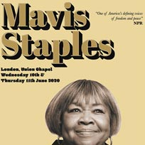 Mavis Staples at Union Chapel on Wednesday 10th June 2020