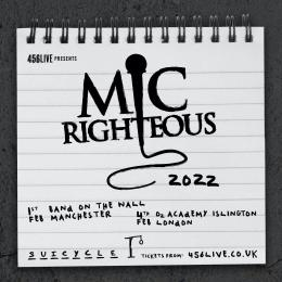 Mic Righteous at Islington Academy on Friday 4th February 2022