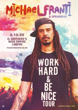 Michael Franti & Spearhead at Shepherd's Bush Empire on Sunday 7th February 2021