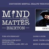 Mind Over Matter at The Ritzy on Tuesday 4th February 2020