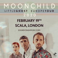 Moonchild at Scala on Wednesday 19th February 2020