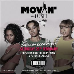 Movin' Meets Lush at Lockside Camden on Saturday 29th February 2020