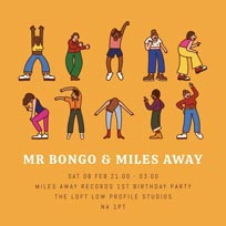 Miles Away 1st Birthday at Low Profile Studios on Saturday 8th February 2020