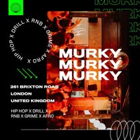 Murky at Brixton Jamm on Friday 6th March 2020